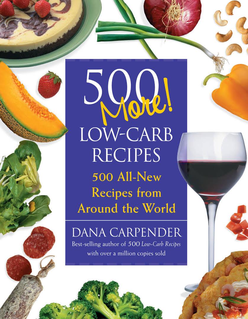 500 More Low-Carb Recipes